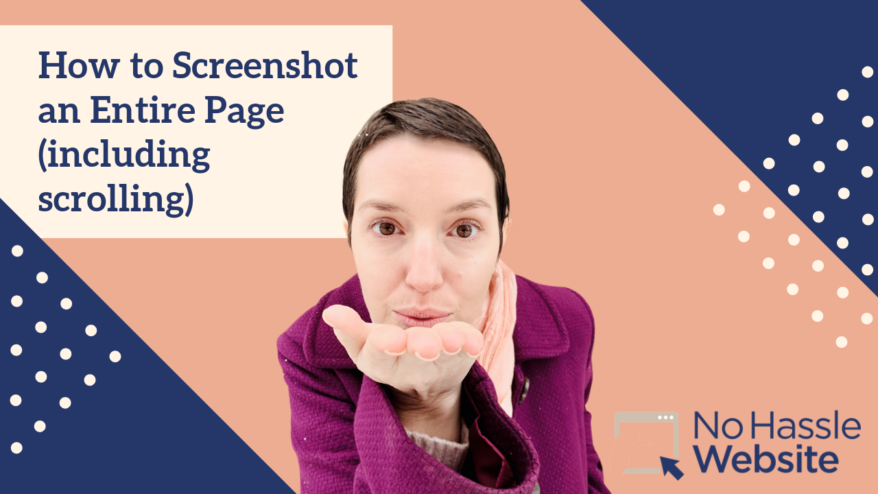 No Hassle Tutorials: How to Screenshot an Entire Page